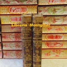 Libros antiguos: HISTORIA DE LA GUERRA DE LA INDEPENDENCIA, EN EL ANTIGUO PRINCIPADO. CATALUÑA . 2 TOMOS . Lote 106562203