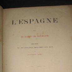 Libros antiguos: DAVILLIER. L'ESPAGNE. 1874 EN FRANCÉS. EN ESPAÑOL 1949.LOTE DE 2 LIBROS.. GRABADOS DE DORÉ.. Lote 106569339