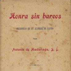 Libros antiguos: MADARIAGA, ANTONIO DE. HONRA SIN BARCOS. SANTANDER: TALL. TIP. J. MARTÍNEZ, 1918. Lote 106618323