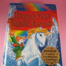 Libros antiguos: LIBRO TERCER VIAJE AL REINO DE LA FANTASÍA-GERONIMO STILTON-ED.DESTINO-2008-COMO NUEVO-VER FOTOS.. Lote 106653703