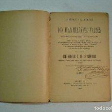 Libros antiguos: ROGELIO T. DE LA GÁNDARA: HOMENAJE A LA MEMORIA DE JUAN MELÉNDEZ VALDÉS (1900) (DEDICADO). Lote 106852711