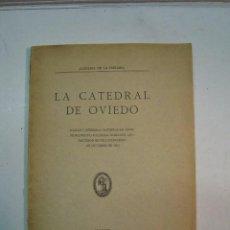 Libros antiguos: LA CATEDRAL DE OVIEDO. DAÑOS Y PÉRDIDAS DURANTE LOS SUCESOS REVOLUCIONARIOS DE OCTUBRE DE 1934. Lote 106853219