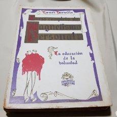 Libros antiguos: LIBRO CURSO COMPLETO MAGNETISMO PERSONAL . HENRI DURBILLE . BIBLIOTECA INQUIETUD . 1930. Lote 106904674