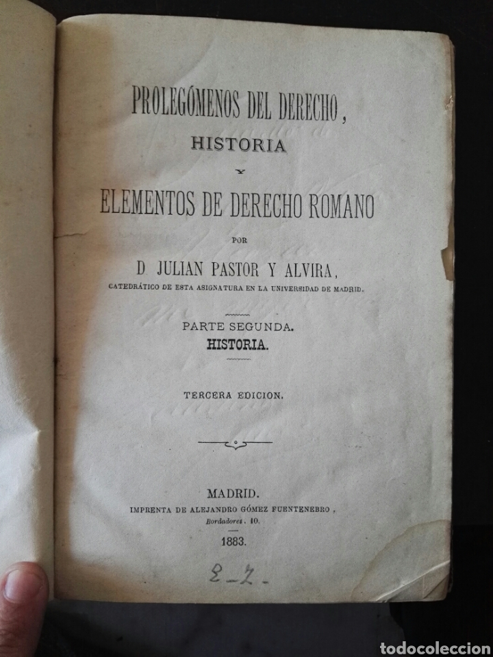PROLEGÓMENOS DEL DERECHO HISTORIA Y ELEMENTOS DE DERECHO ROMANO 1883 (Libros Antiguos, Raros y Curiosos - Historia - Otros)