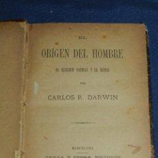 Libros antiguos: (MF) CHARLES DARWIN - EL ORIGEN DEL HOMBRE LA SECCION NATURAL Y LA SEXUAL 1880 , 1 EDC. Lote 106939891