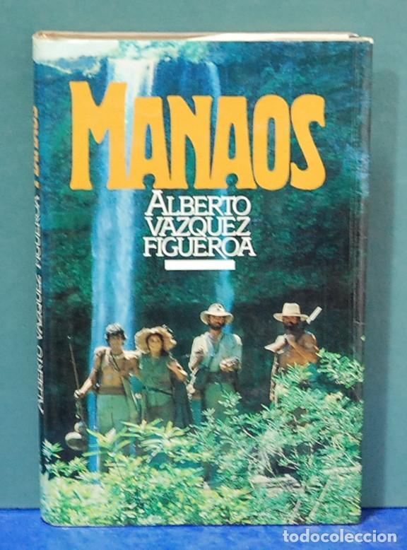 MANAOS. ALBERTO VAZQUEZ FIGUEROA (Libros antiguos (hasta 1936), raros y curiosos - Literatura - Narrativa - Otros)