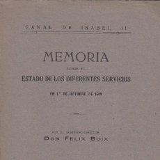 Libros antiguos: FÉLIX BOIX. MEMORIA ESTADO EN 1 DE OCTUBRE DE 1919. CANAL DE ISABEL II. MADRID, 1920.. Lote 106958959