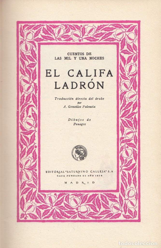 ANÓNIMO. EL CALIFA LADRÓN. CUENTOS DE LAS MIL Y UNA NOCHES. MADRID, 1931. BIBLIOTECA PERLA. (Libros Antiguos, Raros y Curiosos - Literatura Infantil y Juvenil - Otros)
