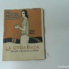 Libros antiguos: LA OTRA RAZA (AUTOR: RAMÓN GÓMEZ DE LA SERNA). Lote 106887271
