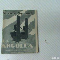 Libros antiguos: LA ARGOLLA (AUTOR: ANTONIO DE HOYOS Y VINENT). Lote 106890071