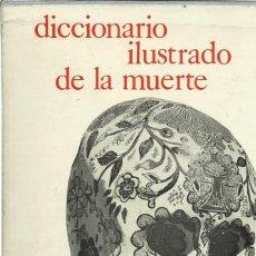 Libros antiguos: DICCIONARIO ILUSTRADO DE LA MUERTE. SABATIER. Lote 106991719