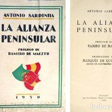 Libros antiguos: SARDINHA, ANTONIO. LA ALIANZA PENINSULAR. PRÓLOGO DE RAMIRO DE MAEZTU. 1930.. Lote 106995623
