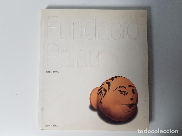 FUNDACIÓ PALAU CALDES D'ESTRAC (Libros Antiguos, Raros y Curiosos - Historia - Otros)
