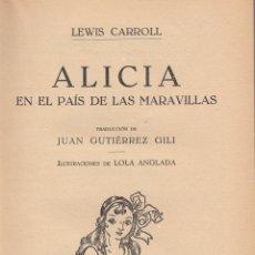 Lewis Carroll. Alicia en el País de las Maravillas. 2ª ed. Barcelona, 1931.