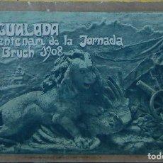 Libros antiguos: IGUALADA. CENTENARI DE LA JORNADA DEL BRUCH 1908. PROGRAMA DE FESTES. . Lote 107055607