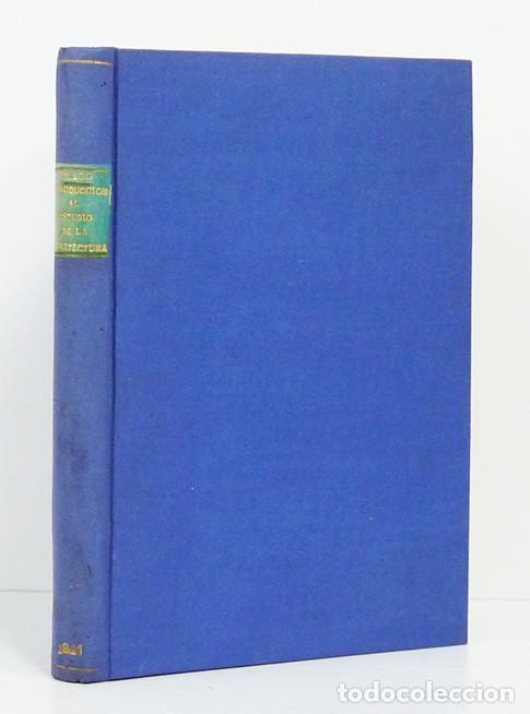 Libros antiguos: Celestino del Piégalo. Introducción al estudio de la arquitectura hidráulica. 1841. DEDIC. AUTÓGRAFA - Foto 5 - 107067807