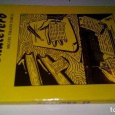 Libros antiguos: EL CHULETERO-MIGUEL TIRADO ZARCO-PEREA EDICIONES 1989. Lote 107088407