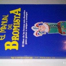 Libros antiguos: EL MANUAL DEL BROMISTA-NANDO SIMONE-BROMAS DIVERTIDAS PARA GASTAR A AMIGOS Y ENEMIGOS. Lote 107097695