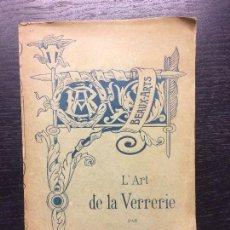 Libros antiguos: L´ART DE LA VERRERIE, GERSPACH, EL ARTE DE LA CRISTALERIA, 1885. Lote 107109767