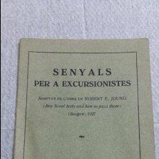 Libros antiguos: LIBRO EN CATALAN. SENYALS PER A EXCURSIONISTES. CENTRO EXCURSIONISTA DE CATALUNYA 1928. Lote 107132915