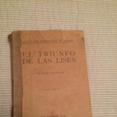 Libros antiguos: EL TRIUNFO DE LA LISES - ALFONSO DANVILA. Lote 107176827
