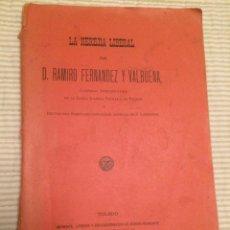 Libros antiguos: LA HEREJÍA LIBERAL - RAMIRO FERNÁNDEZ Y VALBUENA. Lote 107177175