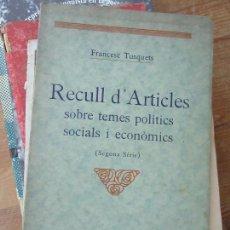 Libros antiguos: LIBRO RECULL D' ARTICLES FRANCESC TUSQUETS ESCRITO EN VALENCIANO 1935 L-4898-619. Lote 107191607