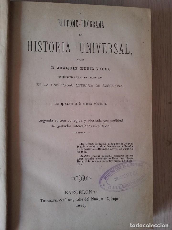 Libros antiguos: D.JOAQUÍN RUBIO Y ORS - EPITOME PROGRAMA DE HISTORIA UNIVERSAL - 3 TOMOS 1878 - FIRMADO POR EL AUTOR - Foto 3 - 107221199