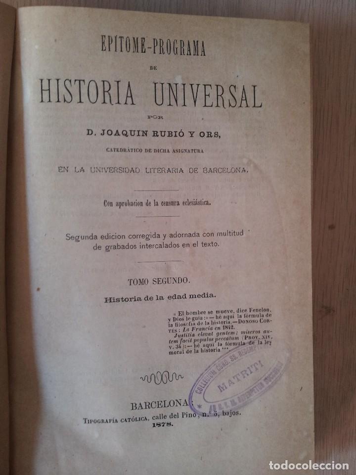 Libros antiguos: D.JOAQUÍN RUBIO Y ORS - EPITOME PROGRAMA DE HISTORIA UNIVERSAL - 3 TOMOS 1878 - FIRMADO POR EL AUTOR - Foto 4 - 107221199