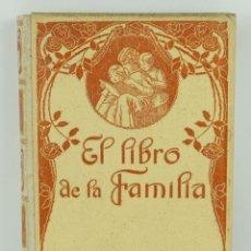 Libros antiguos: EL LIBRO DE LA FAMILIA-JUAN BAUTISTA ENSEÑAT-MONTANER Y SIMON, BARCELONA 1915. Lote 107277431