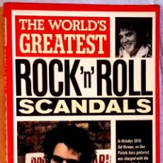 Libros antiguos: THE WORLD´S GREATEST, ROCK´N´ROLL SCANDALS; DAVID CAVANAGH / OCTOPUS BOOKS 1989. Lote 107306479