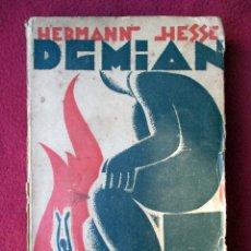 Libros antiguos: DEMIAN. HERMANN HESSE. EDITORIAL CÉNIT. 1930. MADRID. PRIMERA EDICIÓN EN ESPAÑOL. Lote 107357119