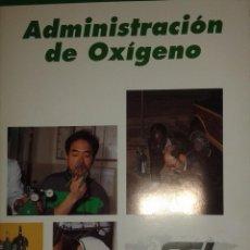 Libros antiguos: ADMINISTRACIÓN DE OXÍGENO NATIONAL SAFETY COUNCIL. Lote 107357231