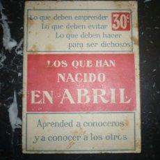 Libros antiguos: LOS QUE HAN NACIDO EN ABRIL S/ F S/ A PARIS . Lote 107379767