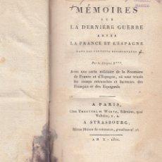 Libros antiguos: CITOYEN B. MÉMOIRES SUR LA DERNIÈRE GUÈRRE ENTRE FRANCE ET L'ESPAGNE DANS LES PYRENÉES. PARÍS, 1801. Lote 64473319