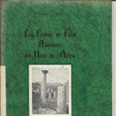 Libros antiguos: TARRAGONA - J. SERRA VILARO - 1933 - LES CIUTATS DE FANG ROMANES DEL NORD DE L'AFRICA - MOLT BO. Lote 107439343