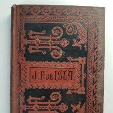 Libros antiguos: CARTAS FAMILIARES Y ESCOGIDAS ( PADRE JOSÉ FRANCISCO DE ISLA ) AÑO 1884. Lote 107494443
