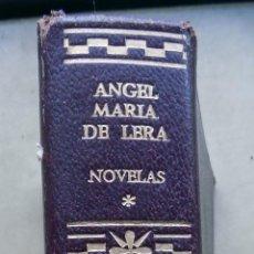 Libros antiguos: ANGEL MARIA DE LERA. NOVELAS. AGUILAR. 1967 . Lote 107495067
