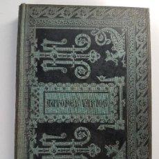 Libros antiguos: EXTRAVAGANTES,OPÚSCULOS AMENOS Y CURIOSOS ( ILUSTRE AUTORES ) AÑO 1884. Lote 107495379