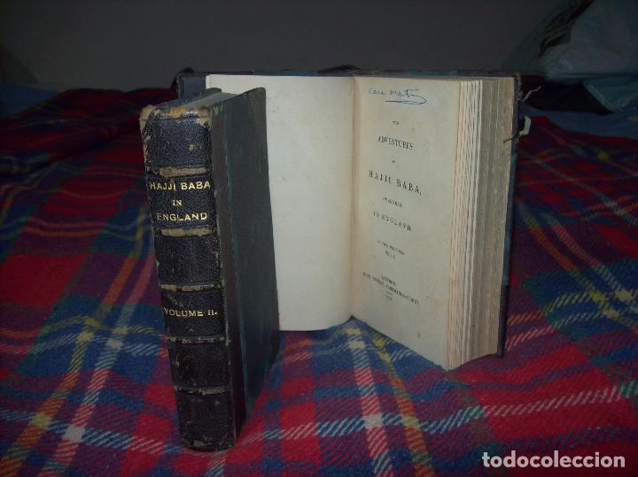 THE ADVENTURES OF HAJJI BABA,OF ISPAHAN,IN ENGLAND. 2 VOLÚMENES. JOHN MURRAY. 1828. UNA JOYA!!!!! (Libros antiguos (hasta 1936), raros y curiosos - Literatura - Narrativa - Otros)
