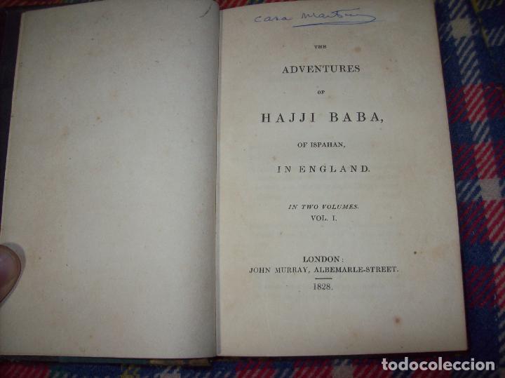Libros antiguos: THE ADVENTURES OF HAJJI BABA,OF ISPAHAN,IN ENGLAND. 2 VOLÚMENES. JOHN MURRAY. 1828. UNA JOYA!!!!! - Foto 3 - 107546663