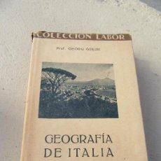 Livres anciens: LIBRO GEOGRAFÍA DE ITALIA PROF. GEORG GREIM COL. LABOR Nº148 1928 L-4898-692. Lote 107563775