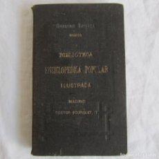Libros antiguos: MANUAL DE ELECTRICIDAD POPULAR JOSÉ CASAS BARBOSA BIBLIOTECA ENCICLOPÉDICA POPULAR ILUSTRADA. Lote 107652275
