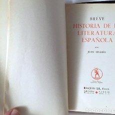 Libros antiguos: JUAN CHABÁS : BREVE HISTORIA DE LA LITERATURA ESPAÑOLA. (JOAQUÍN GIL EDITOR, 1936. Lote 107659611