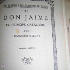 Libros antiguos: LIBRO PRINCIPE CABALLERO DON JAIME 1932 BORBONES GUERRA CARLISTA PUDO SER REY DE ESPAÑA BARCELONA. Lote 43940182