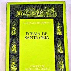 Libros antiguos: POEMA DE SANTA ORIA DE GONZALO DE BERCEO. EDICIÓN ISABEL URIA MAQUA. CLASICOS CASTALIA. Lote 107714503
