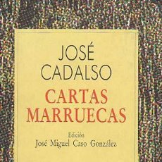 Libros antiguos: CARTAS MARRUECAS. JOSE CADALSO. EDICIÓN JOSE MIGUEL CASO GONZALEZ. AUSTRAL ESPASA CALPE. Lote 107715511
