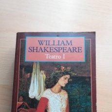 Libros antiguos: WILLIAM SHAKESPEARE. TEATRO I (1). CLASICOS DEL MUNDO. OLYMPIA EDICIONES.. Lote 107720931