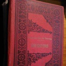 Libros antiguos: RAMON GOMEZ DE LA SERNA - GREGUERIAS - EDITORIAL PROMETEO 1914 / 1ª EDICION - PALAU 104406. Lote 107739783
