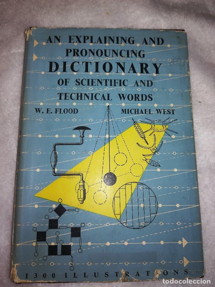 DICCIONARIO DE PALABRAS CIENTÍFICAS Y TECNICAS, EN INGLÉS, 1952, 1300 ILUSTRACIONES (Libros Antiguos, Raros y Curiosos - Otros Idiomas)
